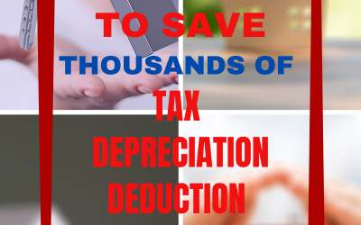 Five Top Tips to Save Thousands of Tax Depreciation Deduction Money